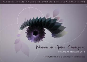 Pacific Asian American Women Bay Area Coalition (PAAWBAC)  Network 2013